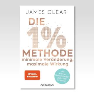 """James Clear """"Die 1% Methode"""""""